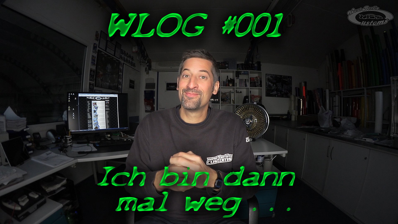 WLOG #001 – Ich bin dann mal weg … goodbye Germany! [Video]