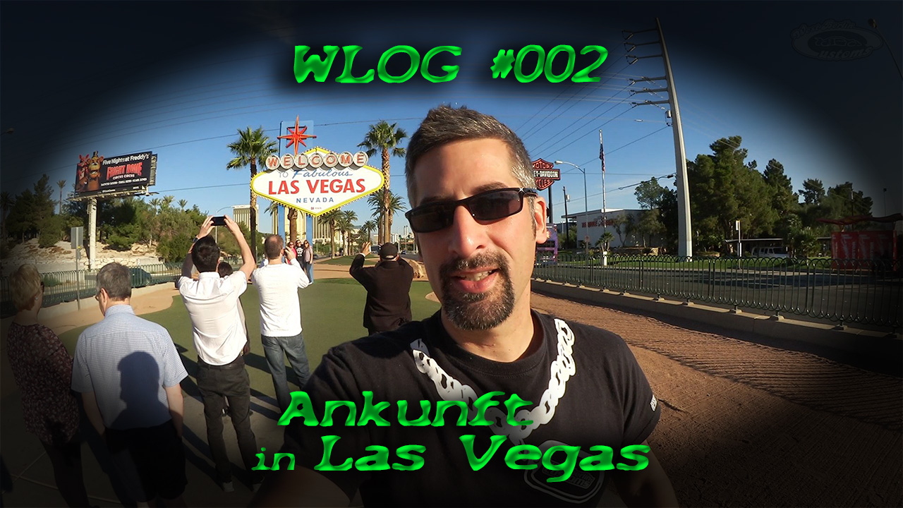 WLOG #002 – Ankunft in Las Vegas – Mietwagen, Cruisen, Autos checken [Video]