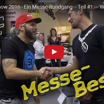 Essen Motorshow 2016 – Ein Messe-Rundgang — Teil #1 — WLOG#004 [Video]