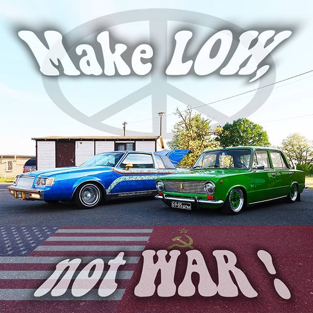 MakeLowNotWar – East meets West – Lada und Buick Buick Regal Lowrider